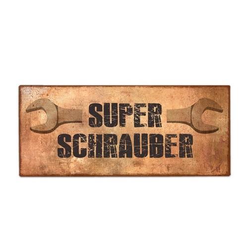 La Vida - Schild für dich - Super Schrauber