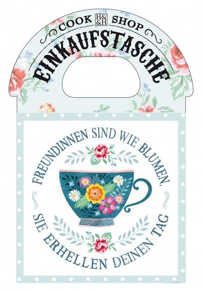 H & H Cook Shop Einkkaufstasche Freundinnen sind wie Blumen